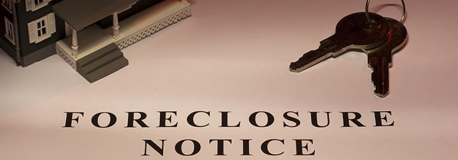 Foreclosure Notice – Should I hire an attorney?